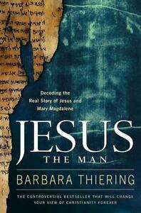 Jesus-the-Man-Decoding-the-Real-Story-of-Jesus-and-Mary-Magdalene-by