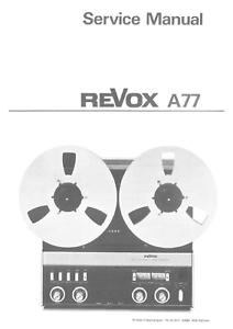 REVOX A77 B77 Service and Instruction Manuals
