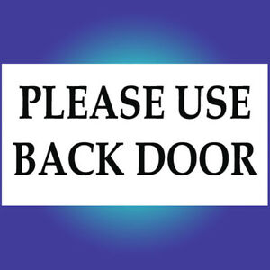 Please Use Back Door Sign Sticker Delivery Notice Business Home