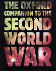 The Oxford Companion to the Second World War by Oxford University Press (Hardback, 1995)
