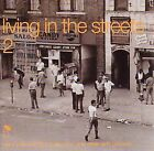 Living in the Streets, Vol. 2 by Various Artists (CD, Sep-2001, BGP (Beat Goes Public))