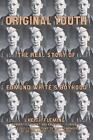 Original Youth: The Real Story of Edmund White's Boyhood by Keith Fleming, David Leavitt (Hardback, 2003)