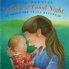Lullaby and Good Night: Songs for Sweet Dreams by Various (Paperback / softback, 2014)