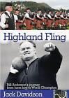 Highland Fling: Bill Anderson's Journey from Farm Boy to World Champion by Jack Davidson (Hardback, 1999)
