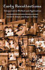 Early Recollections: Interpretive Method and Application by Harold H. Mosak, Roger di Pietro (Hardback, 2005)