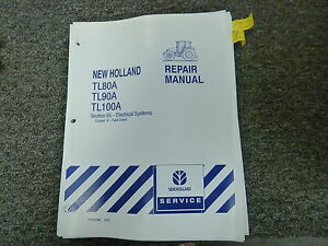 new holland tl80a tl90a tl100a tractor electrical service fault code rh ebay com New Holland TN65 Manual New Holland Mower Manual
