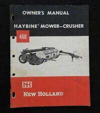 Genuine 1965 New Holland 460 Haybine Mower Crusher Operators Manual Very Good