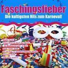 Faschingsfieber-Die kultigsten Hits zum Karneval ! von Various Artists (2014)