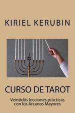 Curso de Tarot : Veintidós Lecciones Prácticas con Los Arcanos Mayores by...