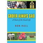 Grover Always Said a Taste of The Good Life 9781449042424 Paperback