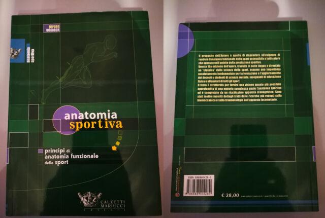 Anatomia sportiva. Principi di anatomia funzionale dello sport - Weineck Jürgen