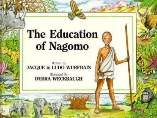 The Education of Nagomo Wurfbain, J. Hardcover Used - Very Good