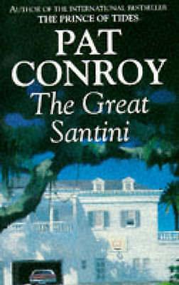 The Great Santini, Conroy, Pat, Very Good Book