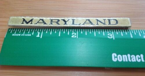 LIONEL & MTH PREWAR STD GAUGE BRASS PASSENGER CAR NAME PLATE MARYLAND