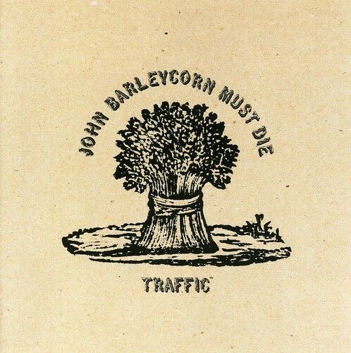 John Barleycorn Must Die - Traffic (1999, CD NUEVO)