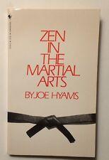 Zen in the Martial Arts by Joe Hyans Bantam 1982 PB