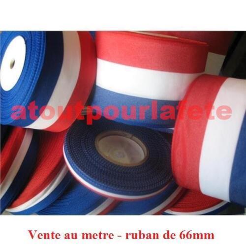 Ruban Tricolore 66mm Vente au mètre,14 Juillet,Conscrits,Supporters,Accessoires