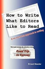 How to Write What Editors like to Read