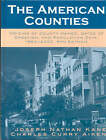 The American Counties: Origins of County Names, Dates of Creation, and Population Data, 1950-2000 by Joseph Nathan Kane, Charles Curry Aiken (Hardback, 2004)