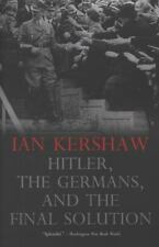 Hitler, the Germans, and the Final Solution by Ian Kershaw Paperback Book