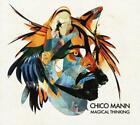 Magical Thinking von Chico Mann (2013)