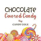 Chocolate Covered Candy by Candy Cole (Paperback / softback, 2016)