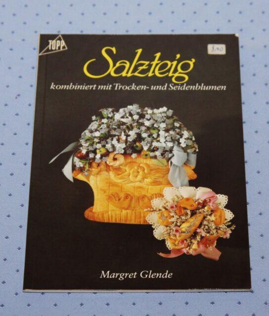Bastelbuch: Salzteig kombiniert mit Trocken- und Seidenblumen - Nr. 003