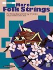 More Folk Strings for String Quartet or String Orchestra: 2nd Violin Part, Part by Alfred Publishing Co., Inc. (Paperback / softback, 2003)