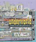 Underworld: Exploring the Secret World Beneath Your Feet by Jane Price (Hardback, 2014)