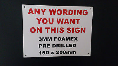MAKE YOUR OWN SIGN - 150 X 200MM - 3MM THICK - DRILLED, notice, warning, danger