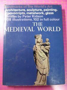 THE-MEDIEVAL-WORLD-HB-BOOK-Peter-Kidson-Landmarks-of-the-World-039-s-Art-Paul-Hamlyn