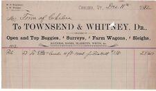 1912 Billhead, TOWNSEND & WHITNEY, Dr., Buggies, Surreys,  Chelsea, Vermont