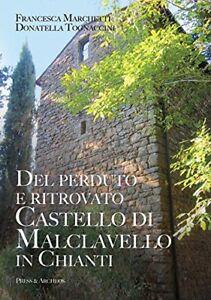 Del-perduto-e-ritrovato-Castello-di-Malclavello-in-Chianti