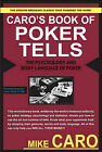 Caro's Book of Tells, the Body Language and Psychology of Poker by Mike Caro (Paperback, 2005)