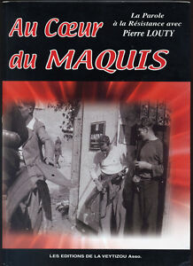 PIERRE-LOUTY-AU-COEUR-DU-MAQUIS-LA-PAROLE-A-LA-RESISTANCE