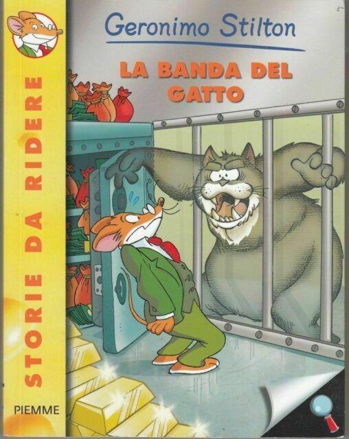 Geronimo Stilton n. 77 LA BANDA DEL GATTO ed. Piemme