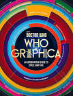 Whographica: An infographic guide to space and time by Ben Morris, Simon Guerrier, Steve O'Brien (Hardback, 2016)