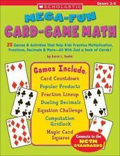 Mega-Fun Card-Game Math : 25 Games and Activities That Help Kids Practice...