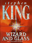The Dark Tower: v. 4: Wizard and Glass by Stephen King (Paperback, 1997)