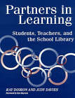 Partners in Learning: Students, Teachers, and the School Library by Ken Haycock, Ray Doiron, Judy Davis, Judy Davies (Paperback, 1998)