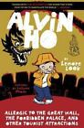 Alvin Ho: Alvin Ho : Allergic to the Great Wall, the Forbidden Palace, and Other Tourist Attractions by Lenore Look (2014, Hardcover)
