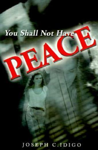 You Shall Not Have Peace