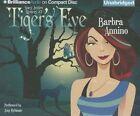 Tiger's Eye by Barbra Annino (CD-Audio, 2012)