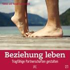 Beziehung leben von Hanna Sommerfeld und Harald Sommerfeld (2013, Geheftet)