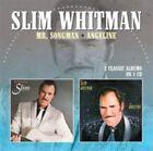 Mr. Songman/Angeline by Slim Whitman (CD, Mar-2015, 2 Discs, Morello Records)