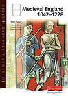 Heinemann Advanced History: Medieval England 1042-1228 by Pearson Education Limited (Paperback, 2004)