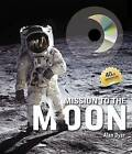 Mission to the Moon by Alan Dyer (Hardback, 2008)