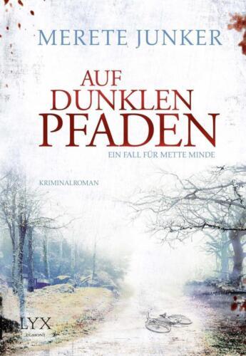 1 von 1 - MERETTE JUNKER: AUF DUNKLEN PFADEN - NEUWERTIG
