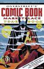 Overstreet's Comic Book Marketplace Yearbook 2014 by Robert M. Overstreet (Paperback, 2014)