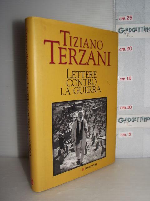 LIBRO Tiziano Terzani LETTERE CONTRO LA GUERRA 9^ed.2006